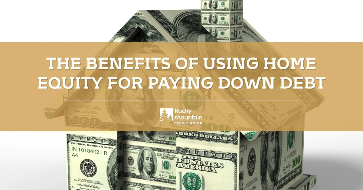 How To Use Home Equity to Pay Down Debt
