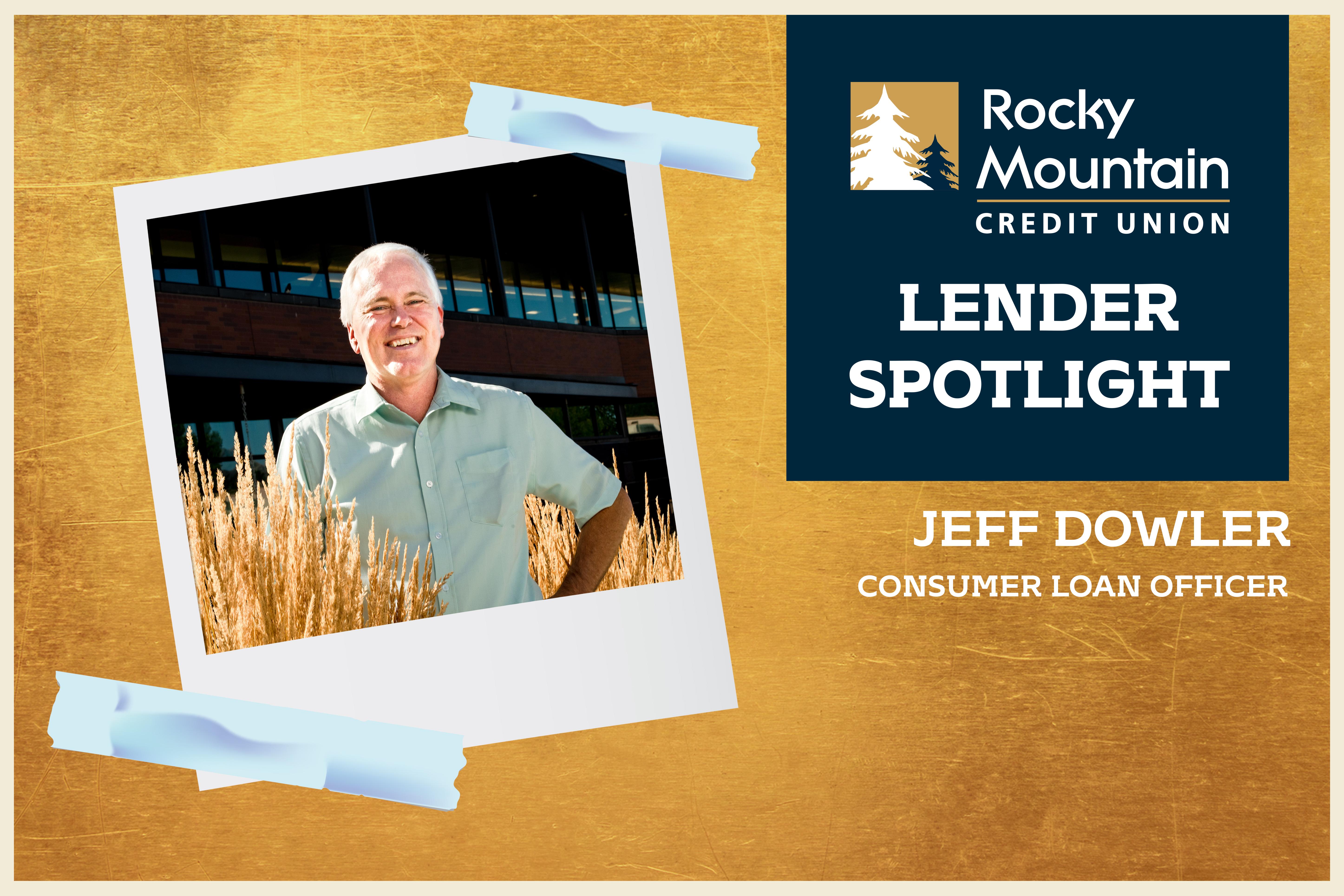 Lender Spotlight: Jeff Dowler