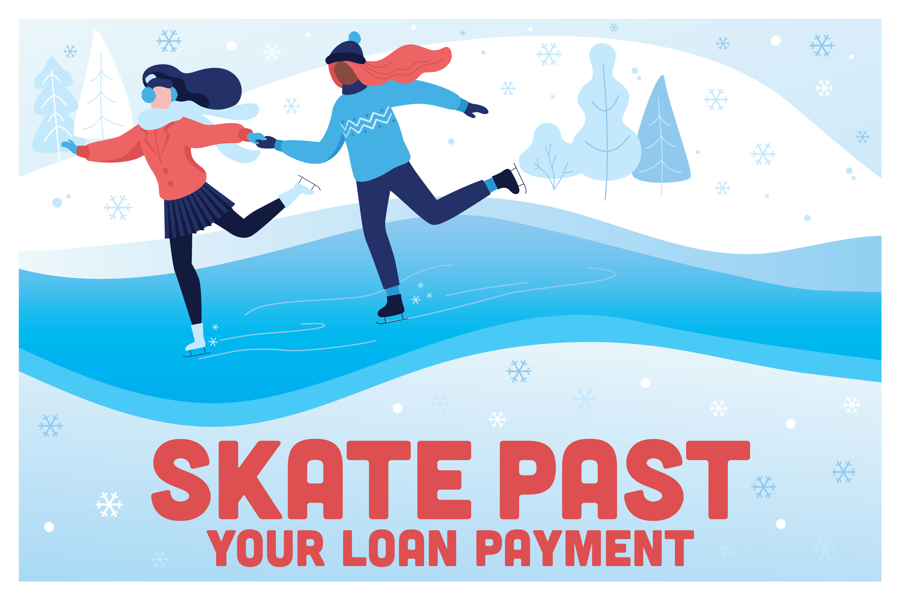 Skate Past Your Loan Payment With Holiday Skip-A-Pay