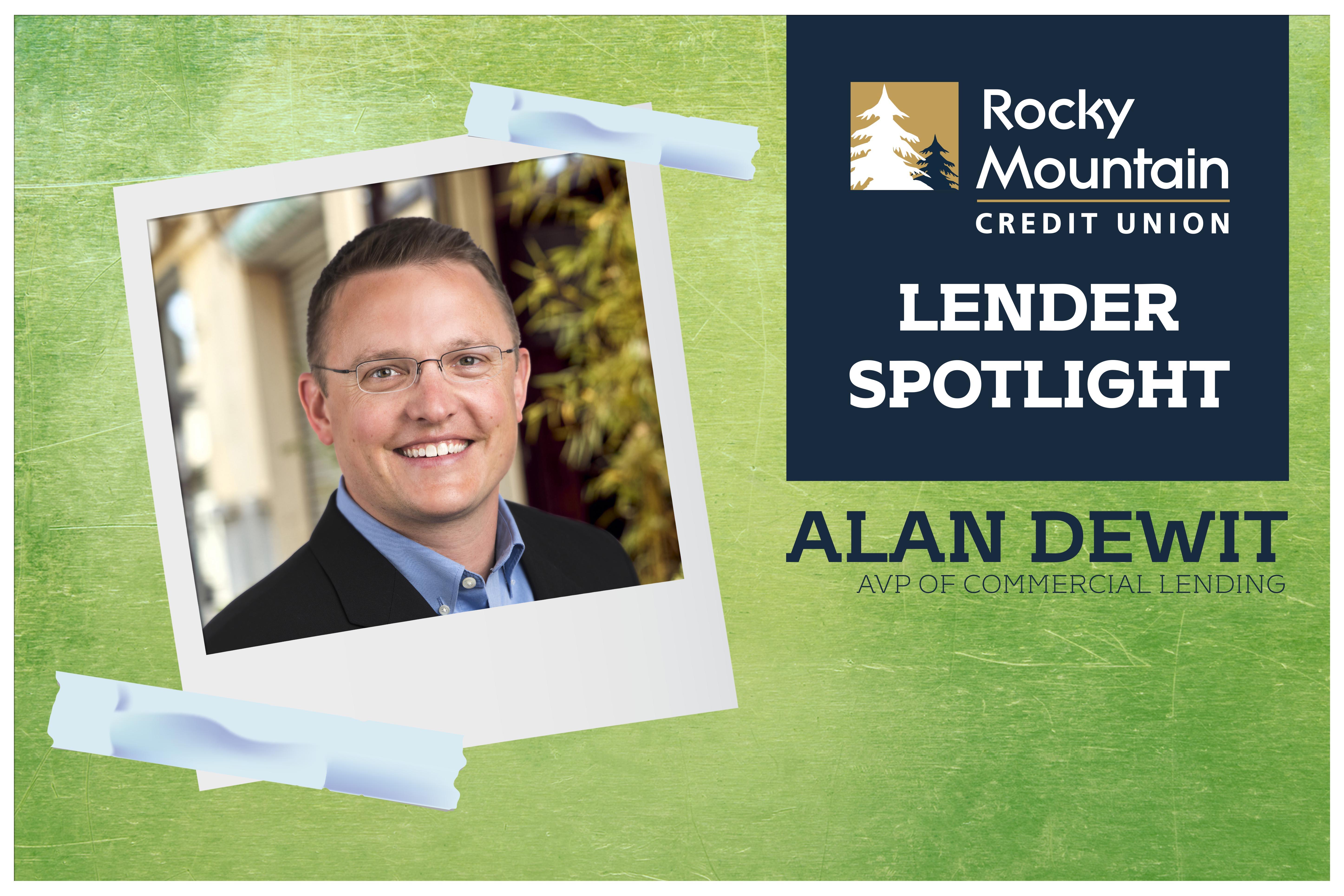 Lender Spotlight: Alan DeWit