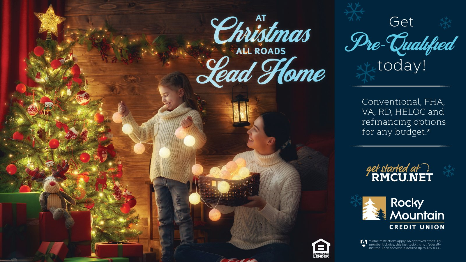 Will you be home for Christmas? Your Future Home Starts Here with RMCU